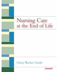 Test Bank for Nursing Care at the End of Life, 1st Edition: Ginny Walker Guido