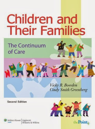 Test Bank Children Families Continuum Care 2nd Edition Bowden Greenberg