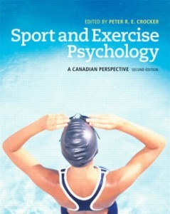 Test Bank for Sport and Exercise Psychology A Canadian Perspective, 2nd Edition: Crocker