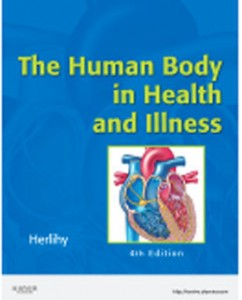 Test Bank for The Human Body in Health and Illness, 4th Edition: Herlihy