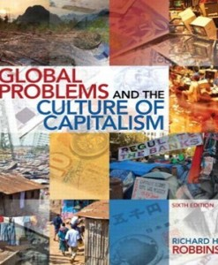 Global Problems and the Culture of Capitalism 6th Edition Robbins Test Bank