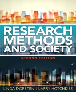 Research Methods and Society Foundations of Social Inquiry 2nd Edition Dorsten Hotchkiss Test Bank