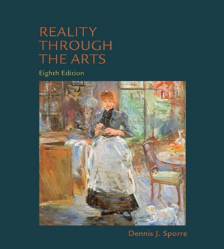 Reality Through the Arts 8th Edition Sporre Test Bank