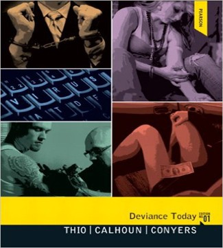 Deviance 1st Edition Today Thio Calhoun Conyers Test Bank
