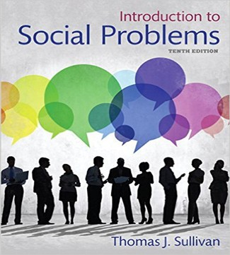 Introduction to Social Problems 10th Edition Sullivan Test Bank