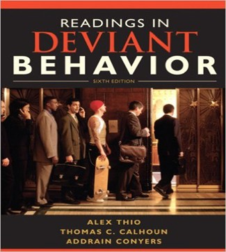 Readings in Deviant Behavior 6th Edition Calhoun Conyers Test Bank