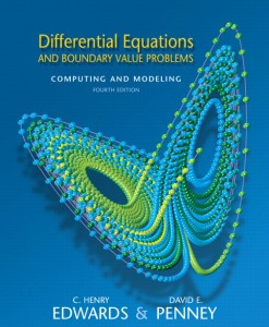 Solution Manual for Differential Equations and Boundary Value Problems: Computing and Modeling, 4/E 4th Edition C. Henry Edwards, David E. Penney