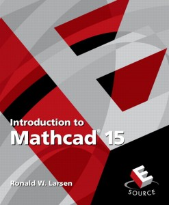 Solution Manual for Introduction to Mathcad 15, 3/E Ronald W. Larsen