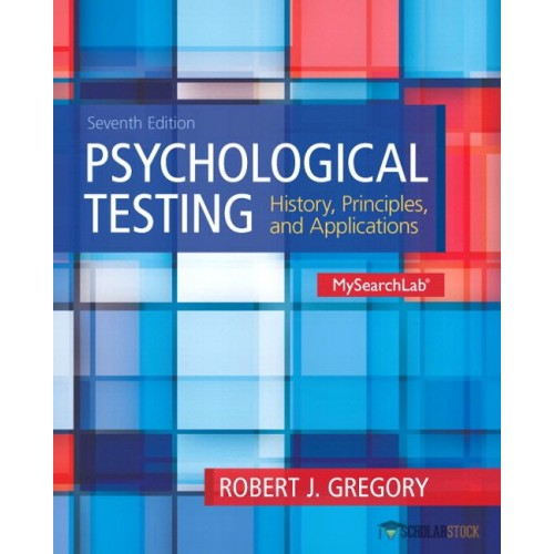 Test Bank for Psychological Testing: History, Principles and Applications, 7/E 7th Edition : 0205961061