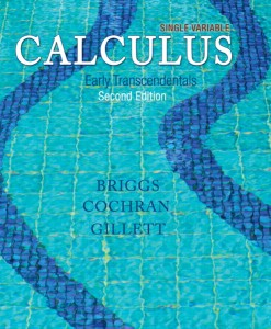 Solution Manual for Single Variable Calculus: Early Transcendentals, 2/E 2nd Edition Bill Briggs, Lyle Cochran, Bernard Gillett