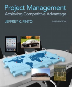 Test Bank for Project Management: Achieving Competitive Advantage, 3/E 3rd Edition Jeffery K. Pinto