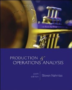 Solution manual for Production and Operations Analysis Nahmias 6th edition