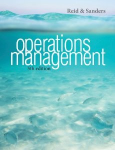Solution manual for Operations Management Reid Sanders 5th Edition