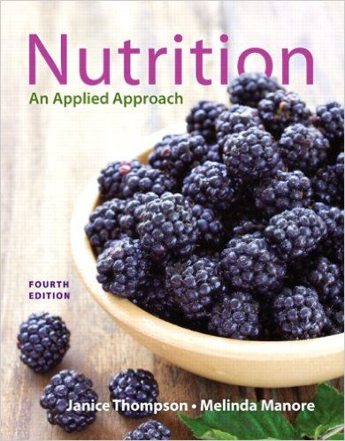 Nutrition Applied Approach 4th Edition Thompson Manore Test Bank