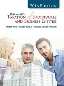 Test bank for McGraw-Hill's Taxation of Individuals and Business Entities, 2016 Edition, 7th Edition