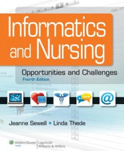Test Bank Informatics and nursing: opportunities and challenges, fourth edition by Jeanne Sewell and Linda Thede