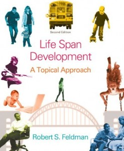 Life Span Development A Topical Approach Feldman 2nd Edition Test Bank