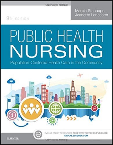 Public Health Nursing Population-Centered 9th Edition Stanhope Lancaster Test Bank