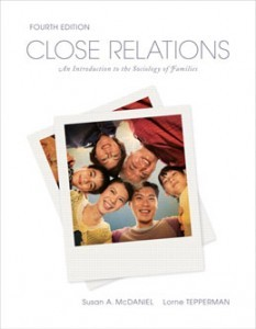 Test Bank for Close Relations An Introduction to the Sociology of Families, 4th Canadian Edition: McDaniel