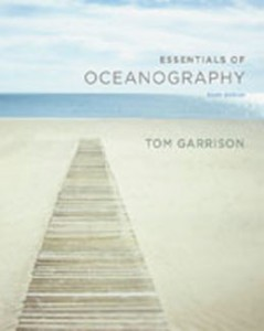 Test Bank for Essentials of Oceanography, 6th Edition: Garrison