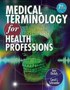 Test Bank For Medical Terminology for Health Professions, 7 edition: Carol L. Schroeder