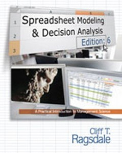 Test Bank for Spreadsheet Modeling and Decision Analysis A Practical Introduction to Management Science, 6th Edition: Ragsdale D