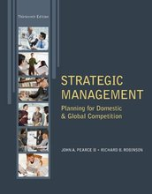 Strategic Management Planning for Domestic & Global Competition Pearce 13th Edition Test Bank