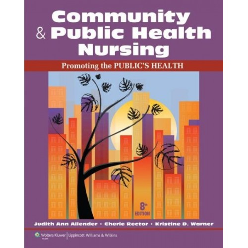 Test Bank Community & Public Health Nursing 8th Edition Allender Rector Warner