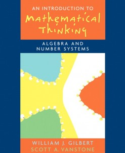 Solution Manual for Introduction to Mathematical Thinking: Algebra and Number Systems Will J. Gilbert, Scott A. Vanstone