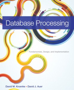 Test bank for Database Processing: Fundamentals, Design, and Implementation, 13/E 13th Edition David M. Kroenke, David J. Auer