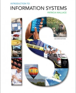Test Bank for Introduction to Information Systems, 2/E 2nd Edition Patricia Wallace
