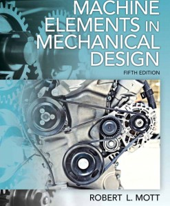 Solution Manual for Machine Elements in Mechanical Design 5th Edition by Mott