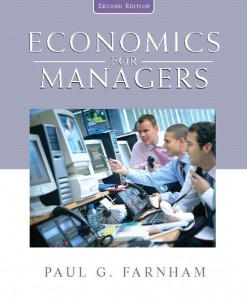 Test Bank for Economics for Managers, 2nd Edition: Farnham