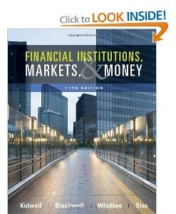 Solution manual for Financial Institutions, Markets, and Money Kidwell Blackwell Whidbee Sias 11th edition