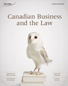 Test Bank for Canadian Business and The Law, 4th Edition: Duplessis