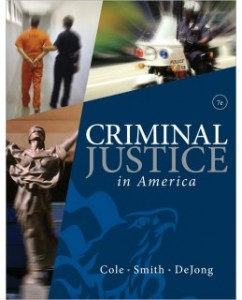 Test Bank for Criminal Justice in America, 7th Edition: George F. Cole