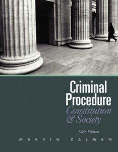 Test Bank for Criminal Procedure Constitution and Society 6th Edition Zalman