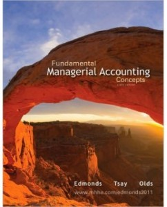 Test Bank for Fundamental Managerial Accounting Concepts, 6th Edition: Thomas Edmonds