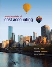 Fundamentals of Cost Accounting Lanen 4th Edition Test Bank