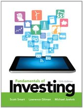 Fundamentals of Investing Smart 12th Edition Test Bank
