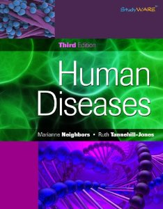 Test Bank for Human Diseases, 3rd Edition : Neighbors