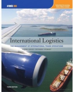 Test Bank for International Logistics, 3rd Edition: Pierre A. David
