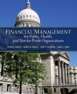 Test Bank for Financial Management for Public, Health, and Not-for-Profit Organizations, 4/E