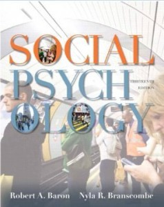 Test Bank for Social Psychology, 13th Edition : Baron
