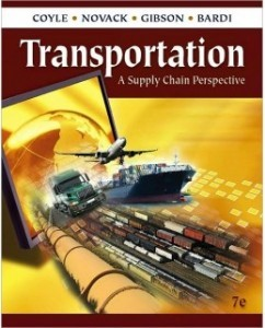Test Bank for Transportation: A Supply Chain Perspective, 7th Edition: John J. Coyle