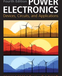Solution Manual for Power Electronics: Circuits, Devices & Applications, 4/E 4th Edition Muhammad H. Rashid