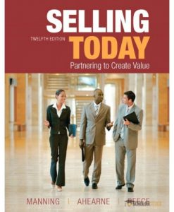 Solution Manual for Selling Today, 12/E 12th Edition : 013325092X