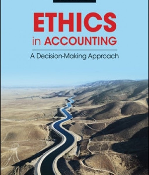 Ethics in Accounting A Decision-Making Approach 1st Edition Test Bank Klein