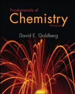 Test Bank for Fundamentals of Chemistry, 5th Edition : Goldberg