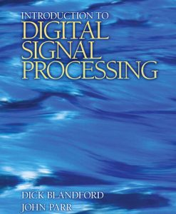 Solution Manual for Introduction to Digital Signal Processing Dick Blandford, John Parr